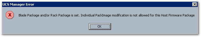 Individual PackImage Modification Is Not Allowed For This Host Firmware Package : error message